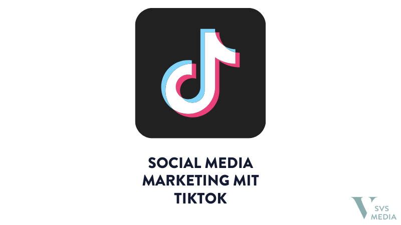 Social Media Marketing mit TikTok